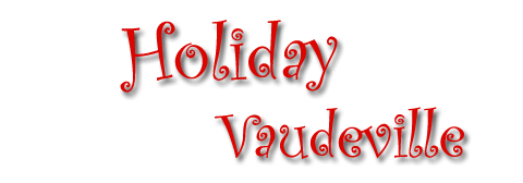 Holiday Vaudeville PNG